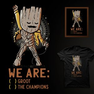 Imagem We Are: ( ) Groot ( ) The Champions